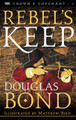 Rebel's Keep - Crown and Covenant, Vol. 3 (Bond)