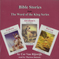 Bible Stories from the Word of the King Series - Audio Book (Van Rijswijk)