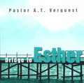 Bridge to Esther (Vergunst)