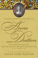 Selected Spiritual Writings of Anne Dutton -- Eighteenth-Century, British-Baptist, Woman Theologian: Volume 6 Various Works