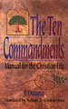 The Ten Commandments: Manual for the Christian Life (Douma)