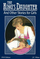 The King's Daughter: And Other Stories for Girls (White)