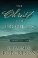 The Christ of the Prophets (Abridged Edition) (Robertson)