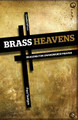 Brass Heavens: Reasons for Unanswered Prayer (Tautges)