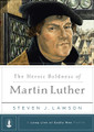 The Heroic Boldness of Martin Luther - A Long Line of Godly Men (Lawson)
