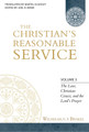 The Christian's Reasonable Service, Vol. 3 (Brakel)