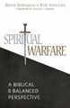 Spiritual Warfare: A Biblical and Balanced Perspective (Borgman & Ventura)