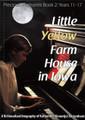 Little Yellow Farm House in Iowa: Precious Memories Book 2, Years 11-17 (Brands)