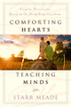 Comforting Hearts Teaching Minds: Family Devotions Based on the Heidelberg Catechism (Meade)