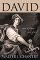 David: Man of Prayer, Man of War (Chantry)