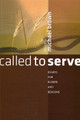 Called to Serve: Essays for Elders and Deacons (Brown)