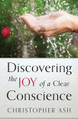 Discovering the Joy of a Clear Conscience (Ash)