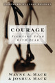 Courage: Fighting Fear With Fear (Mack)