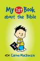 My First Book about the Bible (Mackenzie)