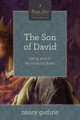 The Son of David: Seeing Jesus in the Historical Books (Guthrie)
