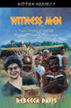 Witness Men: True Stories of God at Work in Papua, Indonesia (Davis)