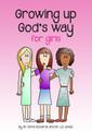 Growing up God's Way for Girls (Richards & Jones)