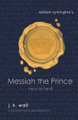 Messiah the Prince: Revisited (Wall)