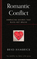 Romantic Conflict: Embracing Desires That Bless not Bruise (Hambrick)