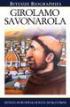 Girolamo Savonarola - Bitesize Biographies (Bond & McComas)