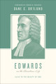 Edwards on the Christian Life: Alive to the Beauty of God (Ortlund)