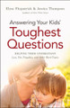 Answering Your Kids' Toughest Questions: Helping Them Understand Loss, Sin, Tragedies, and Other Hard Topics (Fitzpatrick & Thompson)