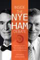 Inside the Nye Ham Debate (Ham & Hodge)