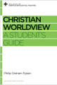 Christian Worldview: A Student's Guide (Ryken)