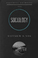 Sociology - Faithful Learning Series (Vos)