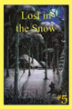 Lost in the Snow - Stories Children Love #5