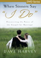 """When Sinners Say """"I Do"""" - DVD Series"""