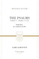 The Psalms (Vol. 1 - Psalms 1 to 41): Rejoice, the Lord is King - Preaching the Word (Johnston)