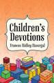 Children's Devotions (Havergal)