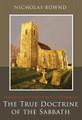 The True Doctrine of the Sabbath: or, Sabbathum Veteris et Novi Testamenti (Bownd)