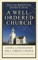 A Well-Ordered Church: Laying a Foundation for a Vibrant Church (Boekestein)
