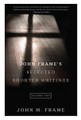 John Frame's Selected Shorter Writings, Vol. 2