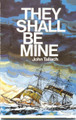 They Shall Be Mine (Tallach)