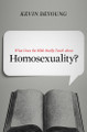 What Does the Bible Really Teach about Homosexuality? (DeYoung)