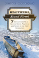 Brothers, Stand Firm!: Seven Things Every Man Should Know, Practice, and Invest in the Next Generation (Bateman)