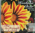 He is My Strength and Song - Hosanna Choir