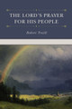 The Lord's Prayer for His People (Traill)