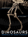 Dinosaurs: Marvels of God's Design (Clarey)
