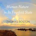 Human Nature in Its Fourfold State - Audio Book (Boston)