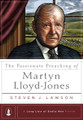 The Passionate Preaching of Martyn Lloyd-Jones - A Long Line of Godly Men (Lawson)