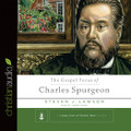 The Gospel Focus of Charles Spurgeon - Audio Book (Lawson)