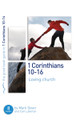 1 Corinthians 10-16: Loving Church - 8 Studies for Individuals or Groups (Dever)