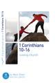 1 Corinthians 10-16: Loving Church - 8 Studies for Individuals or Groups (Dever)