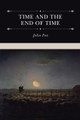 Time and the End of Time: Discourses on Redeeming the Time and Considering Our Latter End (Fox)