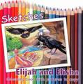 Sketches... Elijah and Elisha (Philpott)