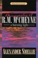 Biography of Robert Murray McCheyne: A Burning Light (Smellie)